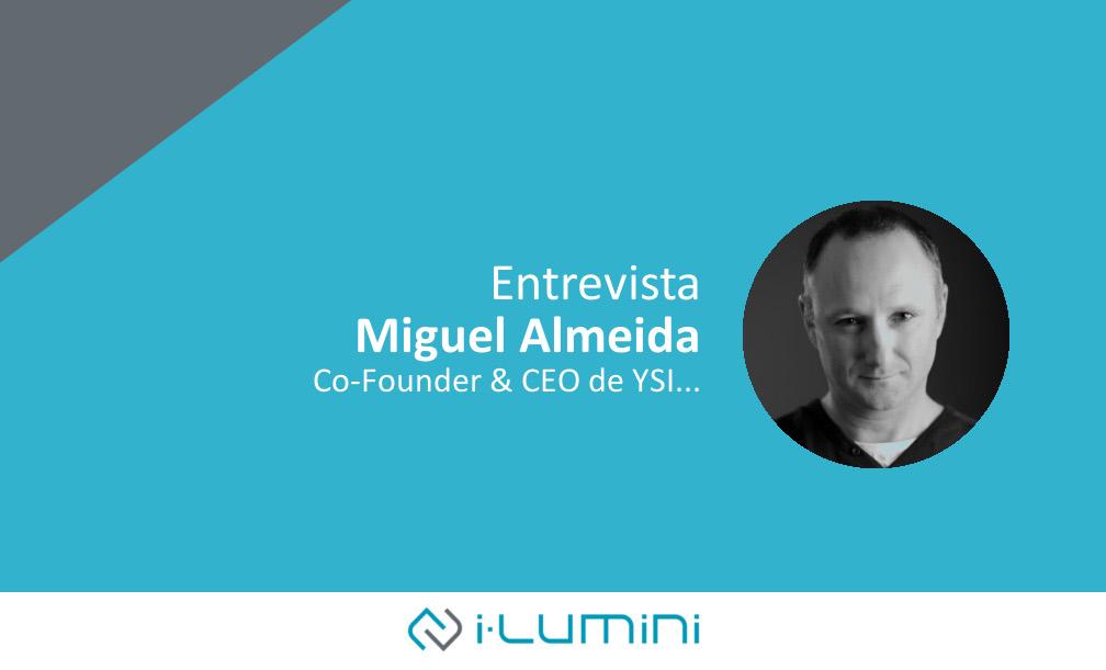 Entrevista a Miguel Almeida, Cofundador y CEO de YSI…