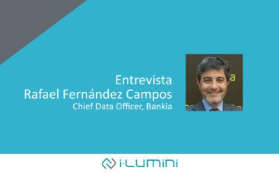 Entrevista a Rafael Fernández Campos, Chief Data Officer de Bankia